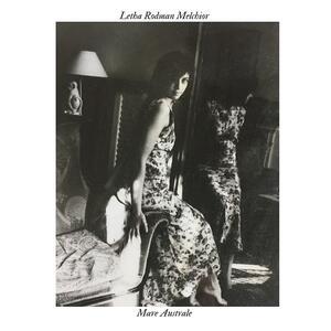 Mare Australe - Vinile LP di Letha Rodman Melchior