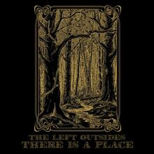 There Is a Place - Vinile LP di Left Outsides