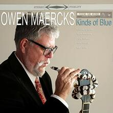Kinds of Blue - Vinile LP di Owen Maercks