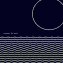 Moon on the Water (Reissue) - Vinile LP di Moon on the Water