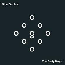 The Early Days - Vinile LP di Nine Circles