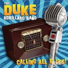 Calling All Blues - Vinile LP di Duke Robillard