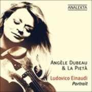 CD Portrait Ludovico Einaudi Angèle Dubeau La Pietà