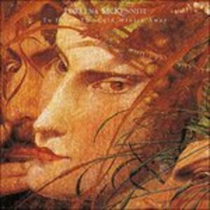 To Drive the Cold Winter - Vinile LP di Loreena McKennitt