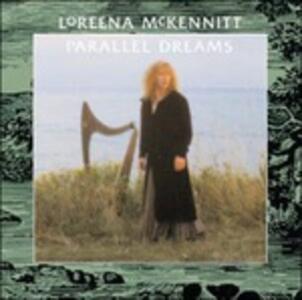 Parallel Dreams - Vinile LP di Loreena McKennitt