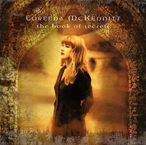 The Book Of Secrets - Vinile LP di Loreena McKennitt
