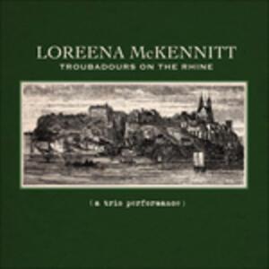 Troubadours on the Rhine - Vinile LP di Loreena McKennitt