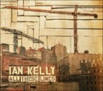All These Lines - Vinile LP di Ian Kelly
