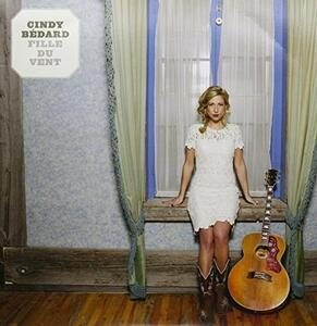 Fille Du Vent - Vinile LP di Cindy Bedard