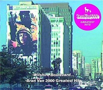 Greatest Hits - CD Audio di Bran Van 3000