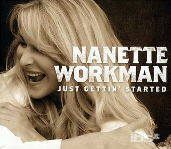 Just Gettin' Started - CD Audio di Nanette Workman