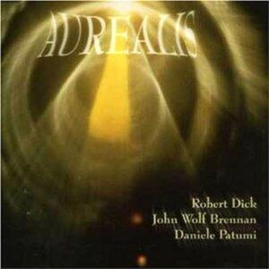Aurealis - CD Audio di John Wolf Brennan,Robert Dick,Daniele Patumi
