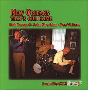 New Orleans - That'S Our - CD Audio di Bob Barnard