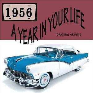 Year in Your Life 1956 - CD Audio