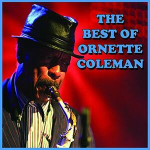 Best of Ornette Coleman - CD Audio di Ornette Coleman