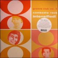 Cambodia Rock Intensified! Groove Club vol.3 - Vinile LP