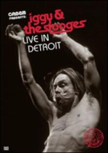 Iggy and the Stooges. Live in Detroit 2003 - DVD