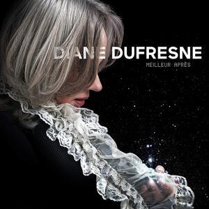 Meilleur après - Vinile LP di Diane Dufresne