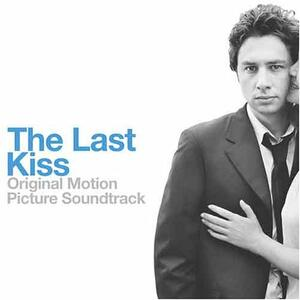 Last Kiss (Colonna Sonora) - CD Audio