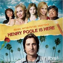 Henry Poole Is Here (Colonna sonora) - CD Audio