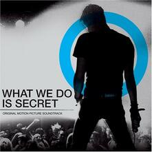 What We Do Is Secret (Colonna sonora) - CD Audio