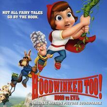 Hoodwinked Too Hood Vs.. (Colonna sonora) - CD Audio