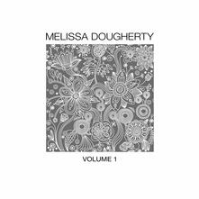 Vol.1 - CD Audio di Melissa Dougherty