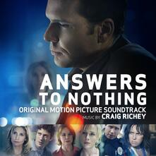 Answers to Nothing (Colonna sonora) - CD Audio