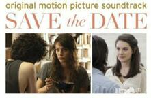 Save the Date (Colonna sonora) - CD Audio