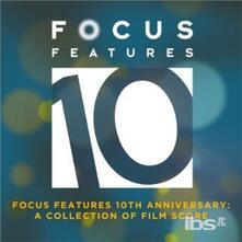 Focus Features 10th.. (Colonna sonora) - CD Audio