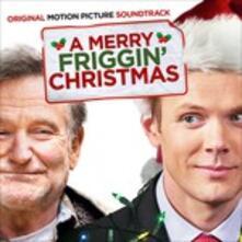 Merry Friggin Christmas (Colonna Sonora) - CD Audio