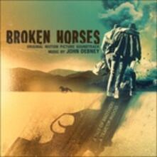 Broken Horses (Colonna sonora) - CD Audio