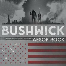Bushwick (Colonna sonora) (Coloured Vinyl) - Vinile LP di Aesop Rock