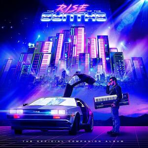 The Rise of the Synths - Vinile LP