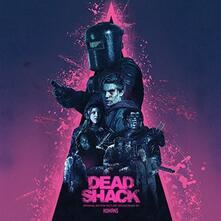Dead Shack (Colonna Sonora) - Vinile LP