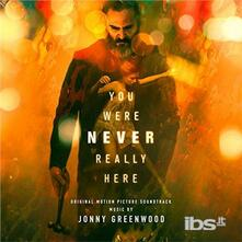 You Were Never Really Here (Colonna sonora) - CD Audio di Jonny Greenwood