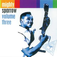 Volume 3 - CD Audio di Mighty Sparrow