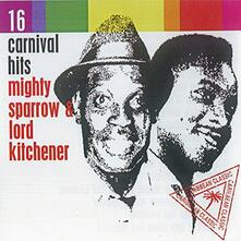 16 Carnival Hits - CD Audio di Mighty Sparrow