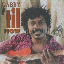 Til Now - CD Audio di Gabby
