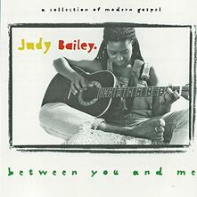 Between You and Me - CD Audio di Judy Bailey