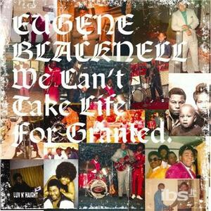 We Can't Take Life - CD Audio di Eugene Blacknell