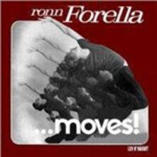Ronn Forella... Moves! - CD Audio di Thom Janusz