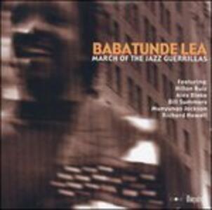 March of the Jazz Guerilla - CD Audio di Babatunde Lea