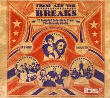 These Are the Breaks - CD Audio