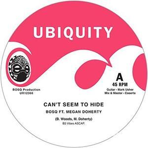 Can't Seem to Hide-Take me - Vinile LP di Bosq