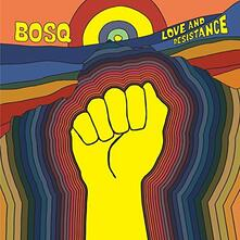 Love & Resistance - Vinile LP di Bosq