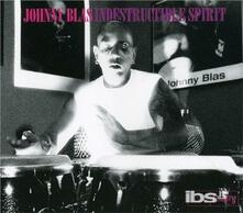 Indestructible Spirit - CD Audio di Johnny Blas