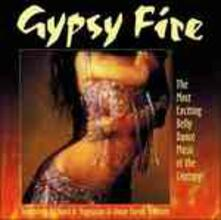 Gipsy Fire. Exciting Belly Dance Music - CD Audio