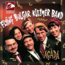 Agada - CD Audio di Flying Bulgar Klezmer Band