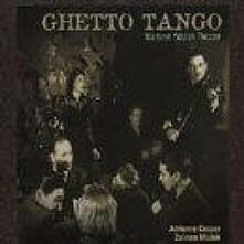 Ghetto Tango. Wartime Yiddish Theater - CD Audio